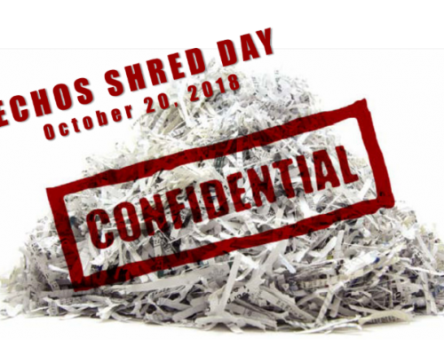 ECHOS Shred Day – October 20, 2018 Will you be there?