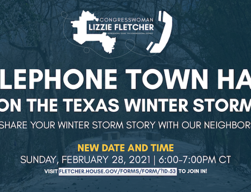 Congresswoman Lizzie Fletcher: New Date and Time – Winter Storm Telephone Town Hall