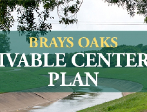 Public Meeting in Brays Oaks Management District Will Kick Off Livable Centers Study