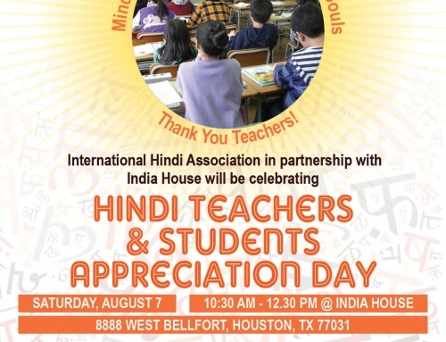 Hindi Teachers and Students Appreciation Day @ India House: Sat, Aug 7th | 10:30 am
